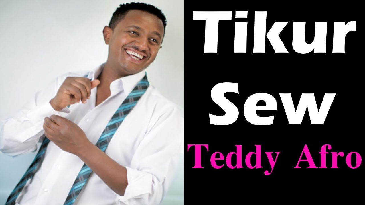 Youtube music teddy afro new song